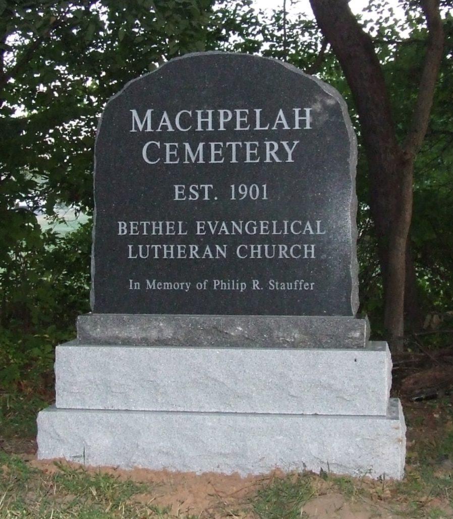 Machpelah Cemetery Signage for Bethel Evangelical Lutheran Church by Kline Memorials
